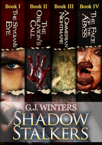 Shadow Stalkers: The Complete Book ebook by G.J. Winters