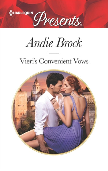 Vieri's Convenient Vows ebook by Andie Brock