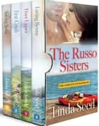 The Russo Sisters - The Complete Four-Book Set ebook by Linda Seed
