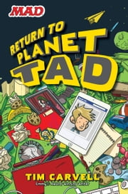 Return to Planet Tad ebook by Tim Carvell,Doug Holgate
