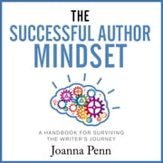 The Successful Author Mindset: A Handbook for Surviving the Writer's Journey audiobook by Joanna Penn