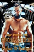 Preacher with Ryker & Badger ebook by Harley Wylde, Paige Warren