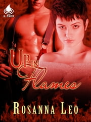 Up In Flames ebook by Rosanna Leo