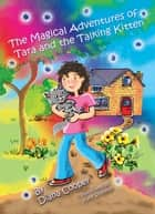 The Magical Adventures of Tara and the Talking Kitten ebook by Diana Cooper,Kate Shannon