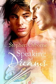 Speaking of Dreams ebook by Stephen Osborne