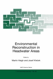 Environmental Reconstruction in Headwater Areas ebook by Josef Krecek,Martin F. Bach