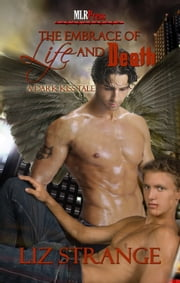 The Embrace of Life and Death ebook by Liz Strange