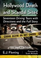 Hollywood Death and Scandal Sites ebook by E.J. Fleming
