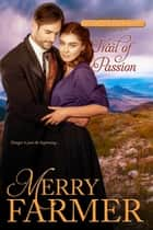 Trail of Passion ebook by Merry Farmer
