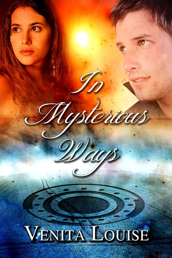In Mysterious Ways ebook by Venita Louise