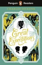 Penguin Readers Level 6: Great Expectations (ELT Graded Reader) ebook by Charles Dickens