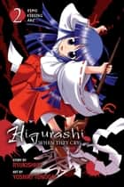 Higurashi When They Cry: Time Killing Arc, Vol. 2 ebook by Ryukishi07, Yoshiki Tonogai