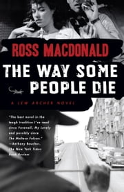 The Way Some People Die ebook by Ross Macdonald