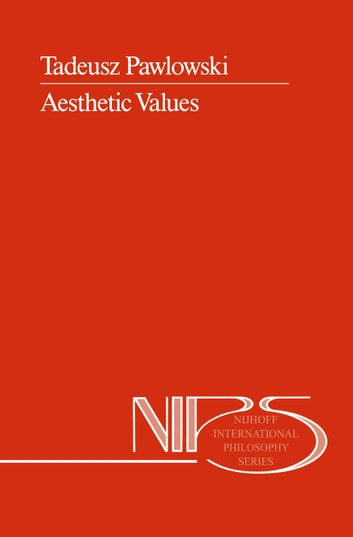 Aesthetic Values ebook by T. Pawlowski