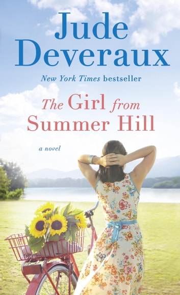 The Girl from Summer Hill - A Summer Hill Novel ebook by Jude Deveraux