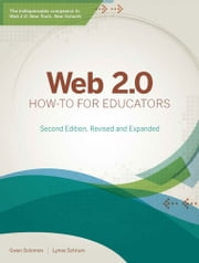 Web 2.0 How-to for Educators ebook by Gwen Solomon,Lynne Schrum