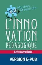 L'innovation pédagogique ebook by André Tricot
