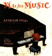 M Is for Music ebook by Kathleen Krull,Stacy Innerst