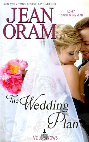 The Wedding Plan - A Marriage of Convenience Sweet Romance ebook by Jean Oram