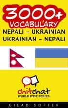 3000+ Vocabulary Nepali - Ukrainian ebook by Gilad Soffer