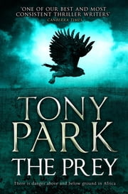 The Prey ebook by Tony Park