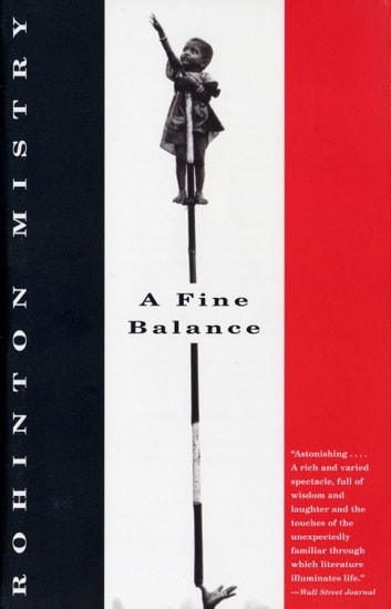 A fine balance ebook by rohinton mistry 9780307523631 rakuten kobo a fine balance ebook by rohinton mistry fandeluxe Document