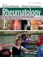 Rheumatology E-Book - Evidence-Based Practice for Physiotherapists and Occupational Therapists ebook by