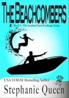 The Beachcombers ebook by Stephanie Queen