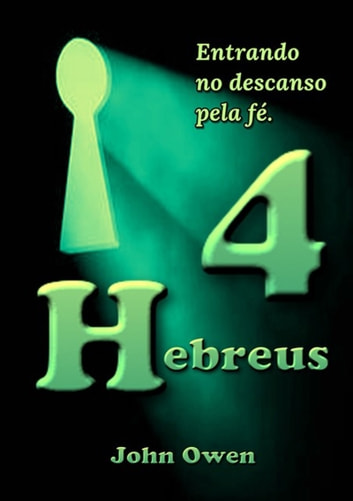 Hebreus 4 – Versículo 1 ebook by Silvio Dutra