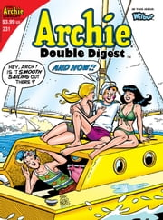 Archie Double Digest #231 ebook by Mike Pellowski, Bob Bolling, Jim Amash, Stan Goldberg