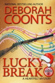 Lucky Break ebook by Deborah Coonts