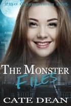 The Monster Files - The Monster Files ebook by