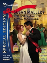The Sheik and the Christmas Bride ebook by Susan Mallery