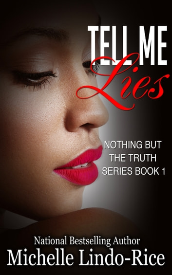 Tell Me Lies ebook by Michelle Lindo-Rice