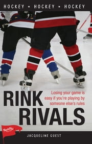 Rink Rivals ebook by Jacqueline Guest