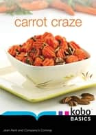 Carrot Craze ebook by Jean Paré
