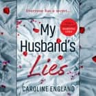 My Husband's Lies audiobook by Caroline England