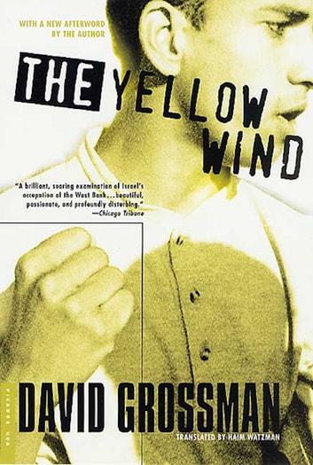 The Yellow Wind - A History ebook by David Grossman