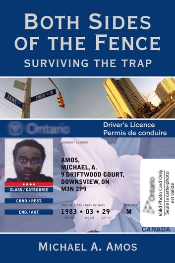 Both Sides of the Fence - Surviving the Trap ebook by Michael A. Amos