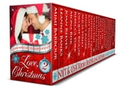 Love, Christmas - Movies You Love - The Holiday Series, #2 ebook by Mimi Barbour, Leanne Banks, Joan Reeves,...
