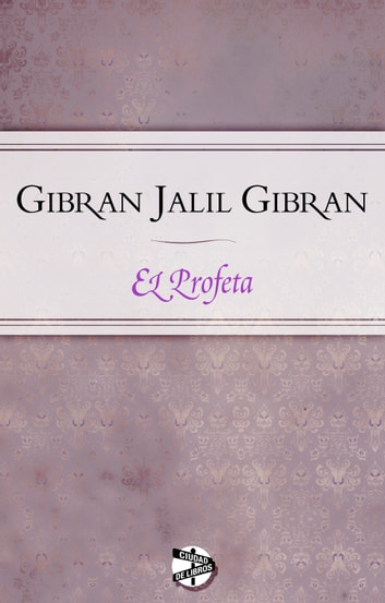 El profeta ebook by Jalil Gibran