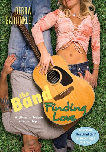 The Band: Finding Love ebook by D. L. Garfinkle