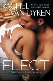 Elect ebook by Rachel Van Dyken