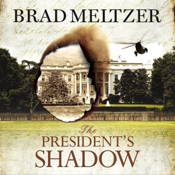 The President's Shadow - The Culper Ring Trilogy 3 audiobook by Brad Meltzer