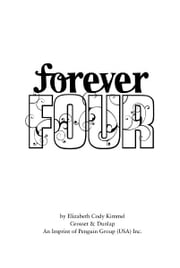 #1 Forever Four ebook by Elizabeth Cody Kimmel, Cathi Mingus