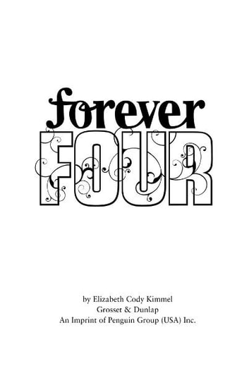 #1 Forever Four ebook by Elizabeth Cody Kimmel
