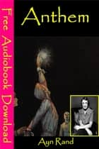 Anthem - [ Free Audiobooks Download ] ebook by Ayn Rand