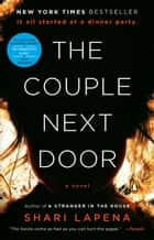 The Couple Next Door - A Novel ebooks by Shari Lapena