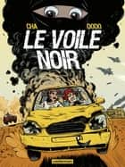 Le Voile noir ebook by Dodo, Cha