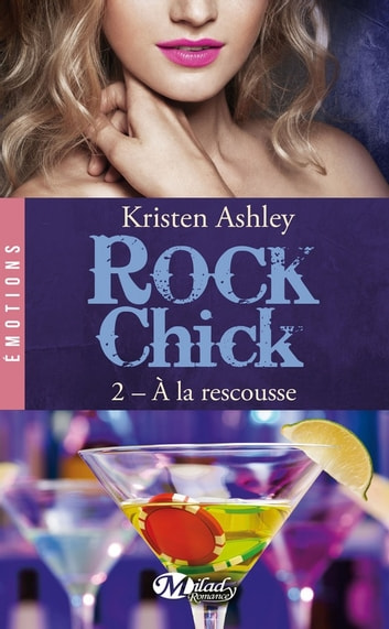 À la rescousse - Rock Chick, T2 ebook by Kristen Ashley